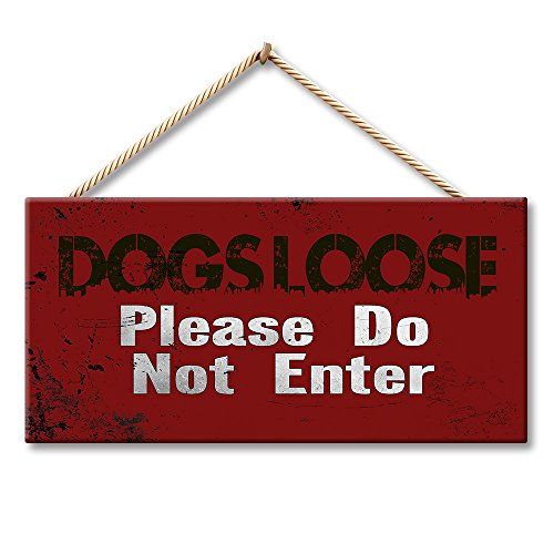 Hermosaa Dogs Loose Please Do Not Enter 5 x 10 Inches Wood Plank Design Hanging Sign