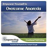 Overcome Anorexia