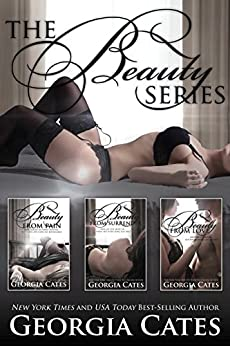 The Beauty Series Bundle: Beauty from Pain, Beauty from Surrender, Beauty from Love by [Cates, Georgia]