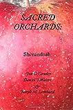 Sacred Orchards: Shenandoah