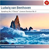 "Beethoven: Symphony No. 3 in E-Flat Major, Op. 55 """"Eroica"""" - Leonore Overture No. 3 in C Major, Op. 72a"