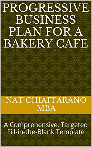 Amazon progressive business plan for a bakery cafe a progressive business plan for a bakery cafe a comprehensive targeted fill in accmission Image collections