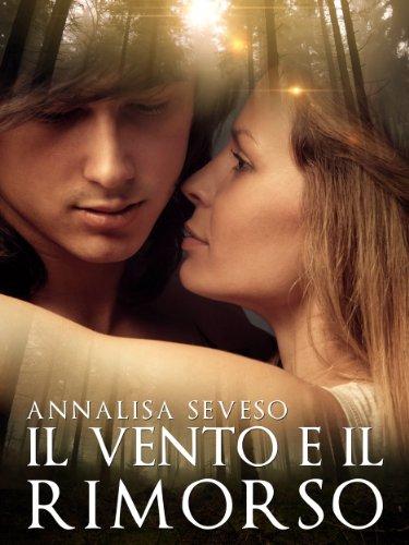 Annalisa Seveso - Il vento e il rimorso (2014)