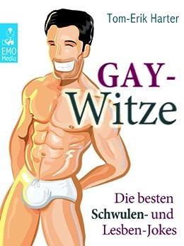 Gay-Witze - Die besten Schwulen- und Lesben-Jokes aus der Community [Illustrierte Ausgabe