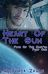 Heart Of The Sun (Fate Of The Kast'ka Book 1)