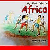 My First Trip to Africa, Juliet Najjumba, 1495925188