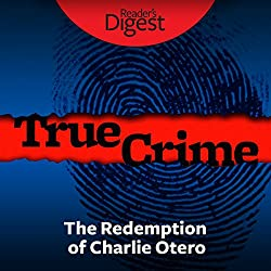 The Redemption of Charlie Otero