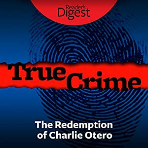 The Redemption of Charlie Otero Audiobook