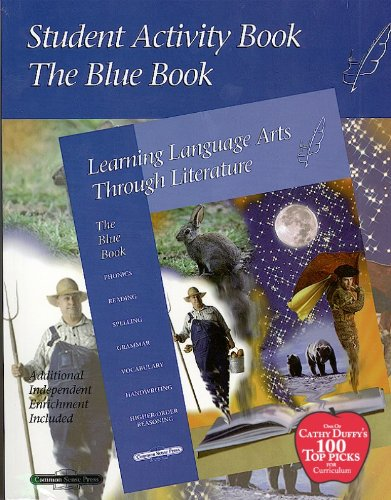 Blue Student Activity Book (Learning Language Arts Through Literature)