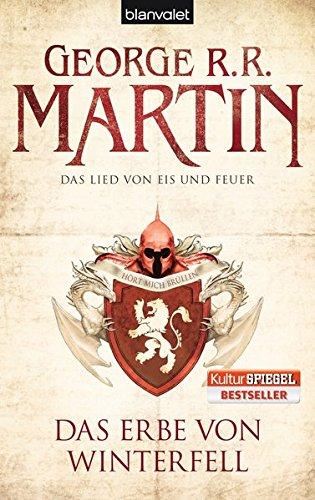 Das Lied von Eis und Feuer 02: Das Erbe von Winterfell Taschenbuch – 14. März 2011 George R.R. Martin Jörn Ingwersen Blanvalet 3442267811