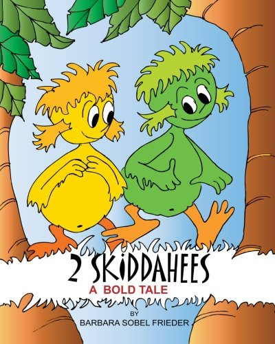 Download 2 Skiddahees: A Bold Tale PDF
