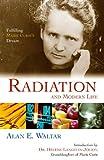 Radiation and Modern Life, Alan E. Waltar, 1591022509