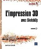 """Afficher """"impression 3D avec SketchUp (L')"""""""