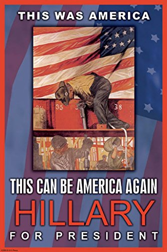 ArtParisienne Hillary for Presdient This was America This Can Be America 12x18 Poster Semi-Gloss Heavy Stock Paper -