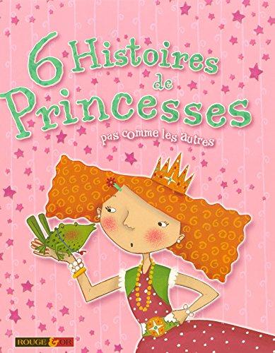 6 histoires de princesses (French Edition) - Collectif