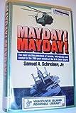 Mayday! Mayday!, Samuel A. Schreiner, 1556111959
