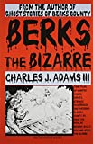 Berks the Bizarre