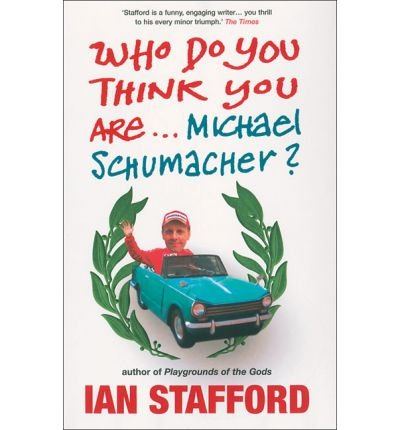 Who Do You Think You are... Michael Schumacher? (Paperback) - Common