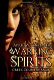 Warring Spirits, April Gardner, 098341985X