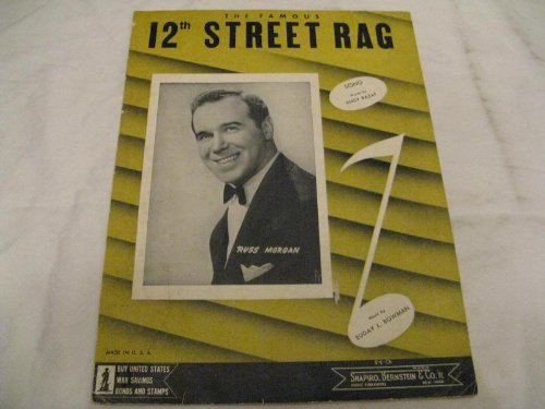 12TH STREET RAG RUSS MORGAN 1941 SHEET MUSIC SHEET MUSIC ()