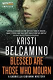 Blessed are Those Who Mourn: A Gabriella Giovanni Mystery (Gabriella Giovanni Mysteries)