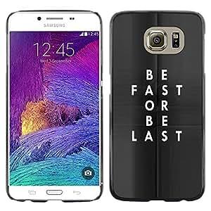 Caucho caso de Shell duro de la cubierta de accesorios de protección BY RAYDREAMMM - Samsung Galaxy S6 SM-G920 - Or Be Last Clever Text Inspiring