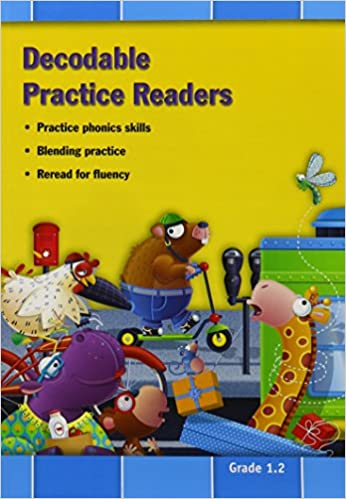 READING 2011 DECODABLE PRACTICE READERS UNITS 2