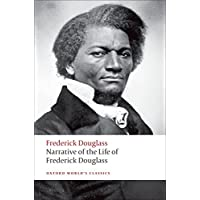 Narrative of the Life of Frederick Douglass, an American Slave (Oxford World's Classics)