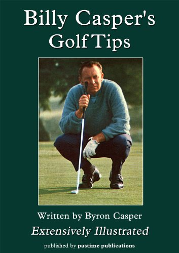 Billy Casper's Golf Tips