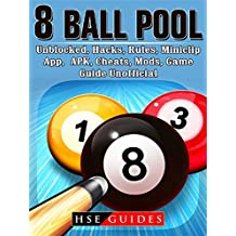 8 Ball Pool, Unblocked, Hacks, Rules, Miniclip, App, APK, Cheats, Mods, Game Guide Unofficial