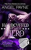Handcuffed By Her Hero (The WILD Boys of Special Forces Book 2)