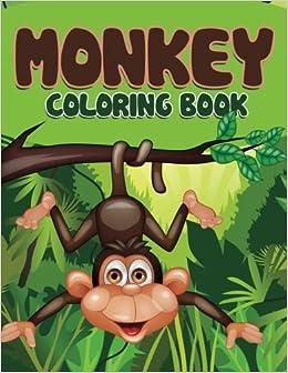 Monkey Coloring Book: Speedy Publishing LLC: 9781681855363: Amazon ...