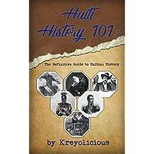 Haiti History 101: The Definitive Guide to Haitian History