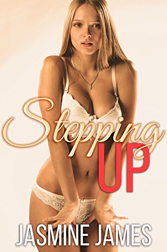 Stepping Up By James Jasmine