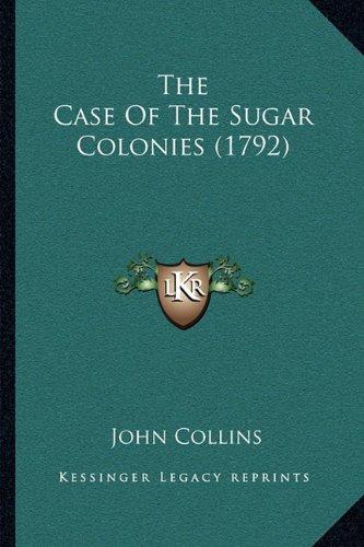 Download The Case Of The Sugar Colonies (1792) ebook