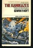 The Kamikazes, Edwin P. Hoyt, 0515080667
