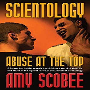 Scientology: Abuse at the Top Audiobook