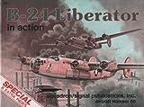 B-24 Liberator in Action, Larry Davis, 0897471903
