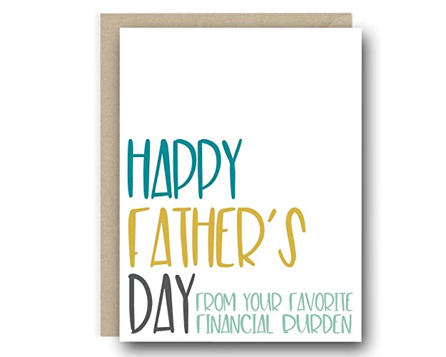 Amazon funny fathers day card happy fathers day from your funny fathers day card happy fathers day from your favorite financial burden card for m4hsunfo