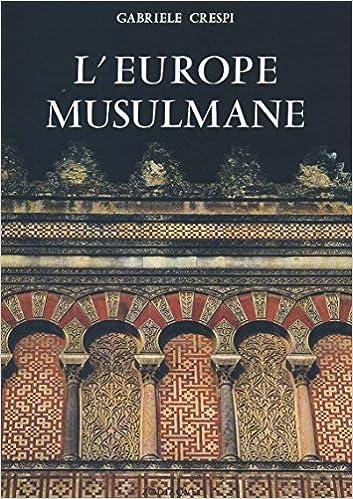 Livres gratuits en ligne L'Europe Musulmane pdf