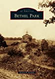 Bethel Park, Kristen R. Normile, 0738573833