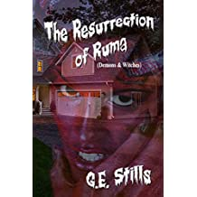 The Resurrection of Ruma (Demons & Witches)