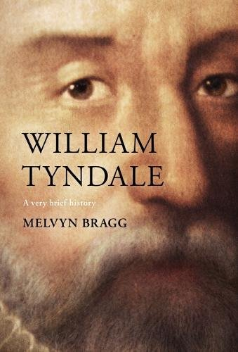 Download William Tyndale: A Very Brief History PDF