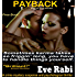 Payback - Sometimes karma takes so friggin' long, you have to lend a hand: Romantic-Suspense Series:  (Book 1) (The Girl on Fire Series)