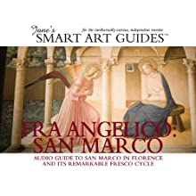 Fra Angelico: San Marco, Florence Audiobook by Jane's Smart Art Guides Narrated by M. Jane McIntosh