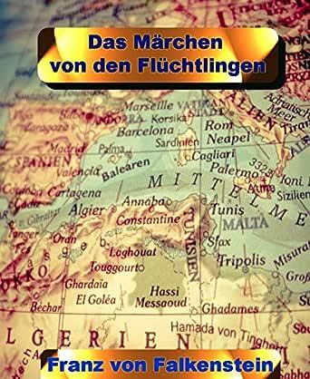 Das Märchen von den Flüchtlingen: 3 Märchen mit jeweils 1111 Wörtern (German Edition)