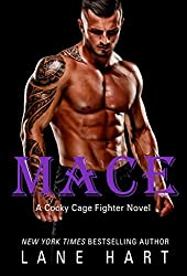 Mace (A Cocky Cage Fighter Novel)