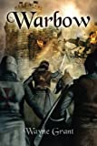 Warbow (The Saga of Roland Inness) (Volume 2)