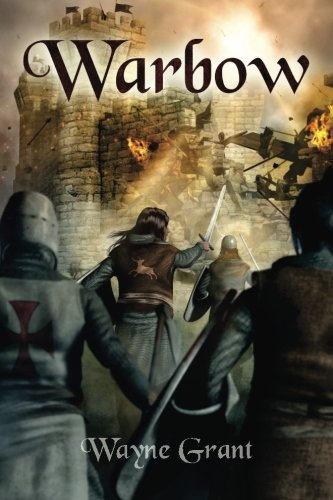 Download Warbow (The Saga of Roland Inness) (Volume 2) PDF