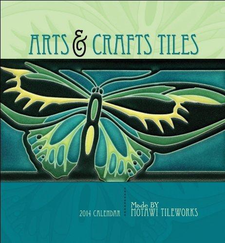 By Motawi Tile Works Arts & Crafts Tiles 2014 Calendar (Wal) [Calendar]